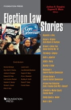 Election Law Stories by Joshua A. Douglas
