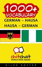 1000+ Vocabulary German - Hausa by Gilad Soffer