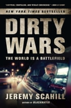 Dirty Wars: The World is a Battlefield Enhanced Edition for Tablet by Jeremy Scahill