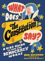 What Does the Constitution Say? Cover Image