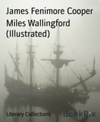 Miles Wallingford (Illustrated) by James Fenimore Cooper