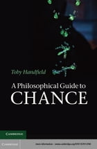 A Philosophical Guide to Chance: Physical Probability