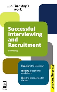 Successful Interviewing and Recruitment