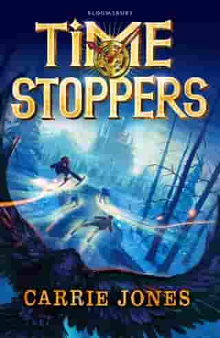 Time Stoppers by Ms. Carrie Jones