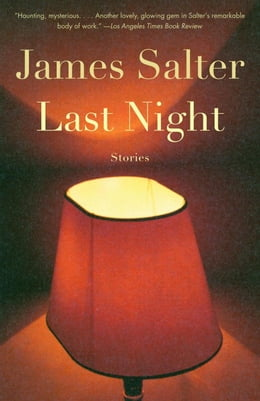 Book Last Night by James Salter