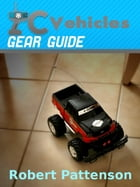 RC Vehicles Gear Guide by Robert Pattenson