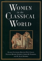 Women in the Classical World : Image and Text: Image and Text