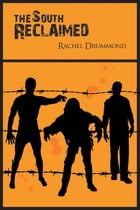 The South Reclaimed by Rachel Drummond