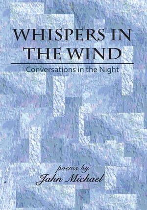 Whispers in the Wind: Conversations in the Night