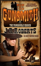 The Panhandle Search by J.R. Roberts