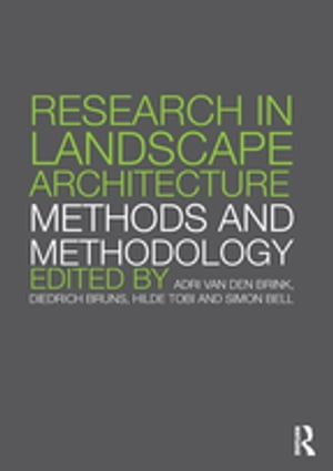 Research in Landscape Architecture Methods and Methodology