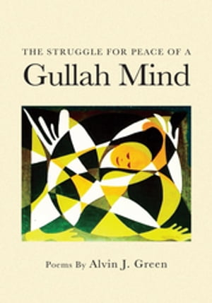The Struggle for Peace of a Gullah Mind