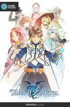 Tales of Zestiria - Strategy Guide by GamerGuides.com