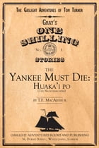 The Yankee Must Die No. 1: Huaka'i Po (the Nightmarchers) by T.E. MacArthur