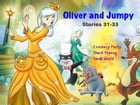 Oliver and Jumpy - the Cat Series, Stories 31-33, Book 11: Bedtime stories for children in illustrated picture book with short stories for early reade by Werner Stejskal