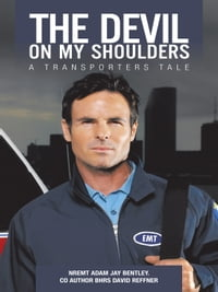 The Devil On My Shoulders: A Transporters Tale