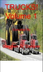 TRUCKS! Volume 1 by Stephen Shearer