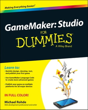 GameMaker Studio For Dummies