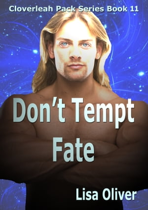 Don't Tempt Fate