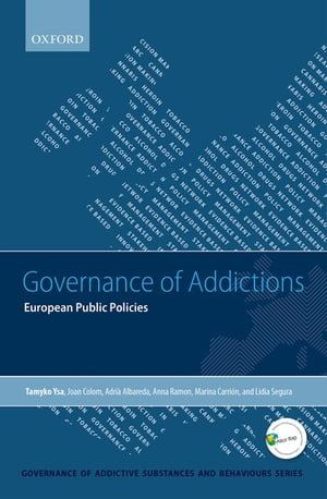 Governance of Addictions European Public Policies