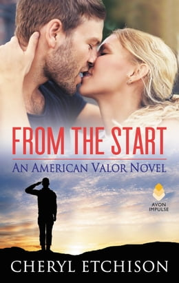 Book From the Start: An American Valor Novel by Cheryl Etchison