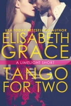 Tango For Two by Elisabeth Grace