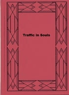Traffic in Souls by Eustace Hale Ball