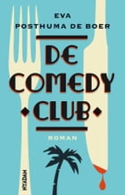De comedy club by Eva Posthuma de Boer