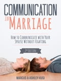 Communication in Marriage 11968a94-a974-4f6b-913f-cc484b4f67f9