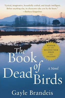 Book The Book of Dead Birds: A Novel by Gayle Brandeis