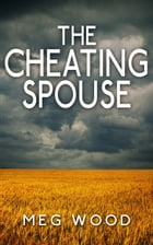 The Cheating Spouse