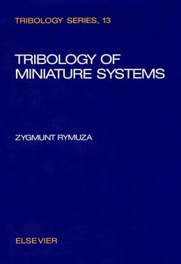 Book Tribology of Miniature Systems by Rymuza, Z.