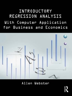 Introductory Regression Analysis with Computer Application for Business and Economics