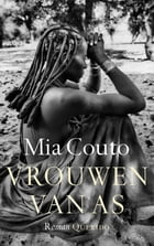 Vrouwen van as by Mia Couto