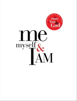 Book Me, Myself, and I AM: A Unique Question and Answer Book: The Story of You and God by Matthew Peters