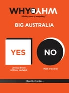 Why vs Why Big Australia