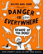 Danger is STILL Everywhere: Beware of the Dog (Danger is Everywhere book 2) by Chris Judge