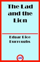 The Lad and the Lion by Edgar Rice Burroughs