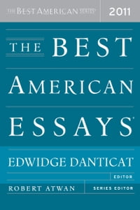 The Best American Essays 2011: The Best American Series
