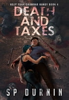 Death and Taxes by SP Durnin