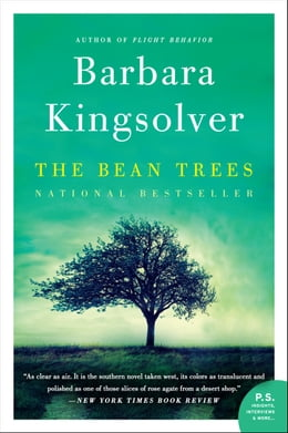 Book The Bean Trees: A Novel by Barbara Kingsolver