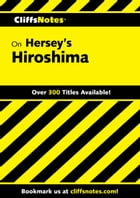 CliffsNotes on Hersey's Hiroshima by Susan Van Kirk