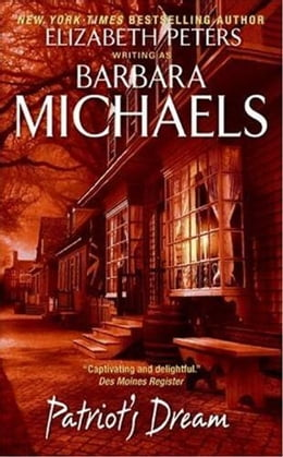Book Patriot's Dream by Barbara Michaels