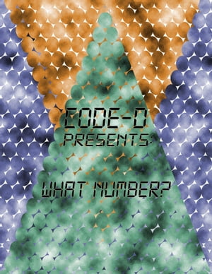 CODE-D Presents: What Number?