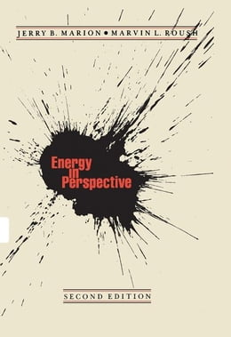 Book Energy in Perspective by Marion, Jerry B.