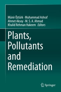 Plants, Pollutants and Remediation