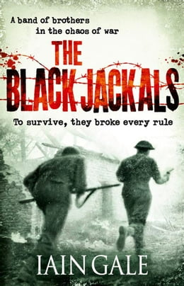 Book The Black Jackals by Iain Gale
