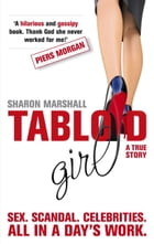 Tabloid Girl by Sharon Marshall