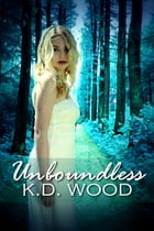 Unboundless by KD Wood