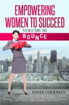 Empowering Women to Succeed: Bounce, sneak peek by Randi Goodman